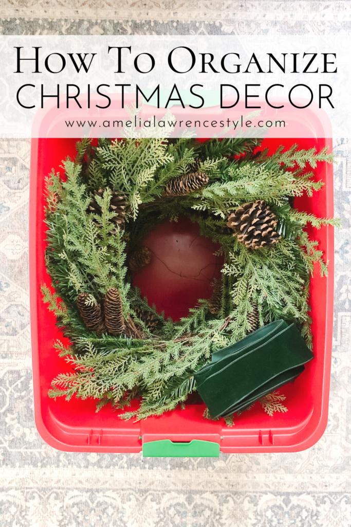 Organize Christmas decor